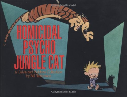 9780836217711: Homicidal Psycho Jungle Cat: A Calvin and Hobbes Collection