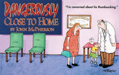 Dangerously Close to Home: John McPherson