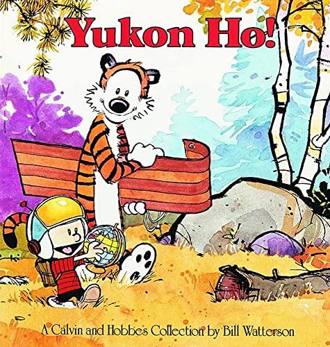 9780836218350: CALVIN & HOBBES YUKON HO (Calvin and Hobbes)