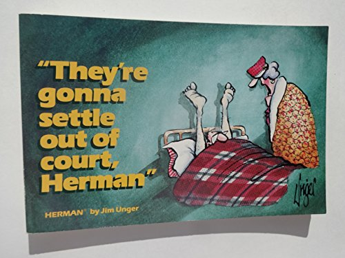 """They're Gonna Settle Out of Court, Herman"" (Herman Books) (0836218507) by Jim Unger"