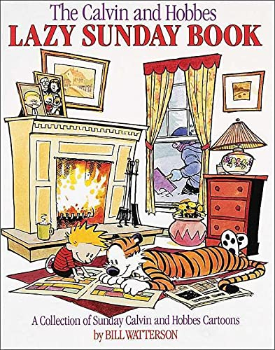 The Calvin and Hobbes Lazy Sunday Book: Bill Watterson