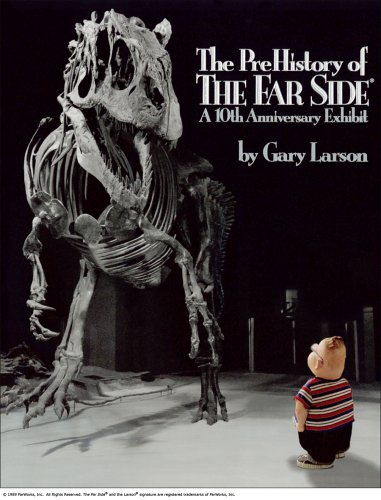 9780836218619: The Prehistory of the Far Side: A 10th Anniversary Exhibit