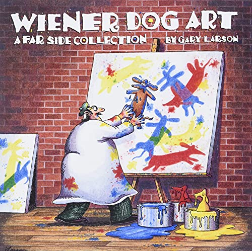 Wiener Dog Art: A Far Side Collection: Larson, Gary