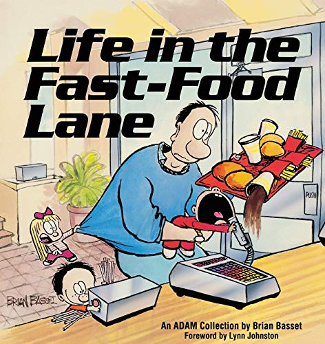 9780836218732: Life in the Fast-Food Lane (Adam Collection)