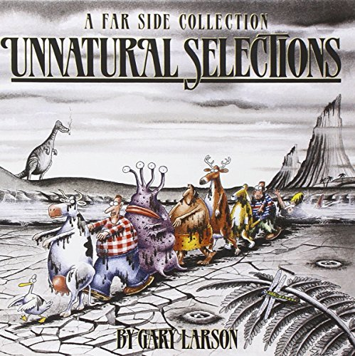 Unnatural Selections A Far Side Collection