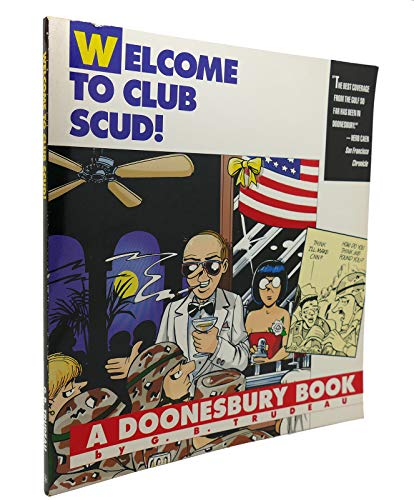 Welcome to Club Scud!: A Doonesbury Book: Trudeau, G. B.