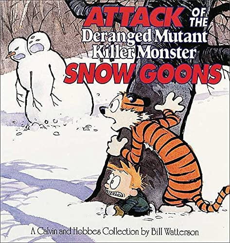 9780836218831: Attack of the Deranged Mutant Killer Monster Snow Goons: A Calvin and Hobbes Collection