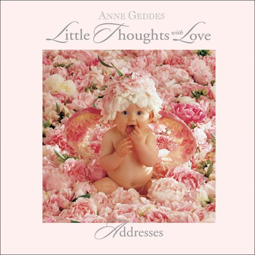 9780836219258: Anne Geddes: Little Thoughts with Love: Addresses (Address Book)