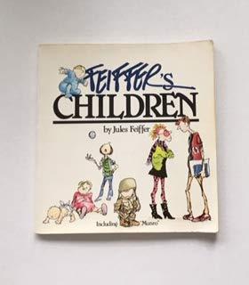 Feiffer's Children: Feiffer, Jules