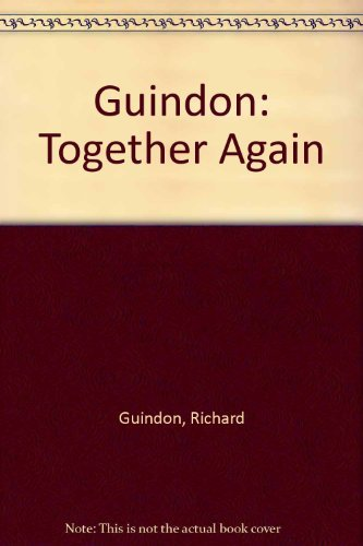 Guindon: Together Again Guindon, Richard