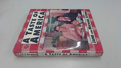 A Taste of America (0836221257) by Jane Stern; Michael Stern