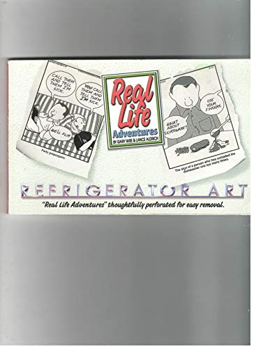Real Life Adventures: Refrigerator Art: Gary Wise, Lance