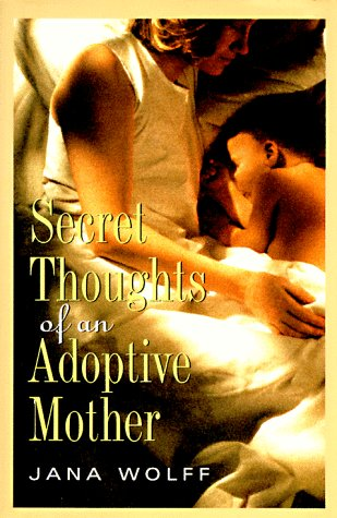9780836221862: Secret Thoughts of an Adoptive Mother