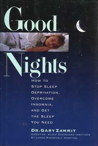9780836221886: Good Nights: How to Stop Sleep Deprivation, Overcome Insomnia, and Get the Sleep You Need