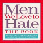 Men We Love to Hate - The Book - A Man's Garden of Vices: Winston-Macauley, Marnie