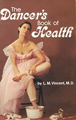 9780836224023: The Dancer's Book of Health