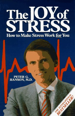 9780836224122: The Joy of Stress: How to Make Stress Work for You