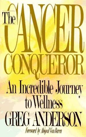 9780836224153: The Cancer Conqueror: An Incredible Journey to Wellness