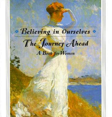 9780836226553: Journey Ahead:: A Book for Women (Believing in Ourselves)