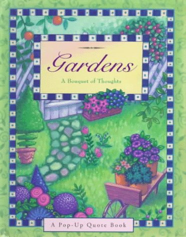 9780836226744: Gardens: Pop-Ups (Main Street Editions Pop-Up Books)