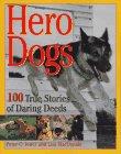 9780836227208: Hero Dogs: 100 True Stories of Daring Deeds