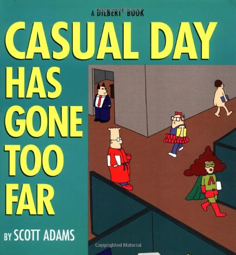 9780836228991: Casual Day Has Gone Too Far