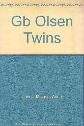 Gb Olsen Twins: Johns, Michael-Anne