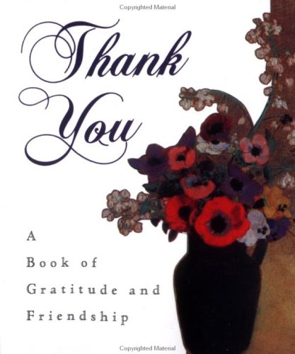 THANK YOU: A Book of Gratitude and Friendship (0836230299) by Armand Eisen