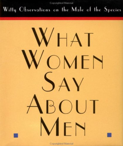 What Women Say About Men (0836230302) by Armand Eisen