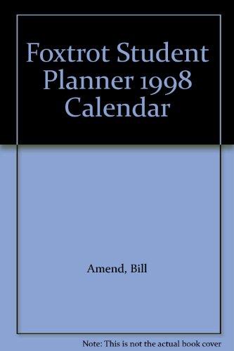 Foxtrot Student Planner 1998 Calendar (0836231562) by Bill Amend