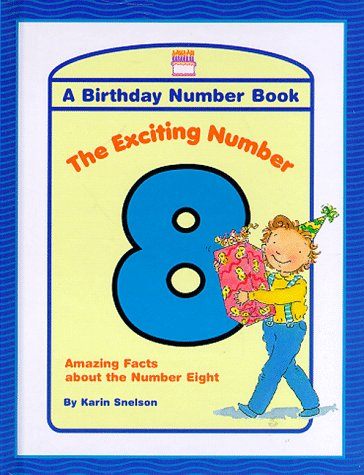 Exciting Number 8 (Birthday Book Series): Higgins, Kitty