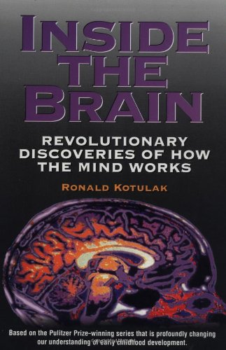 9780836232899: Inside the Brain: Revolutionary Discoveries of How the Mind Works