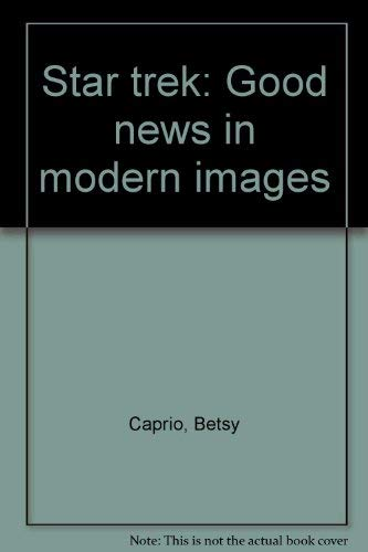 9780836234015: Star trek: Good news in modern images