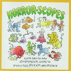 9780836235548: Horror-Scopes: Your Day-To-Day Astrological Guide to Disasters, Defeats, and Despair