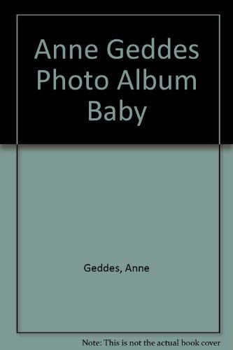 9780836236972: Anne Geddes Photo Album Baby