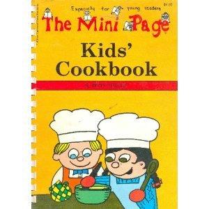 The Mini Page Kids' Cookbook