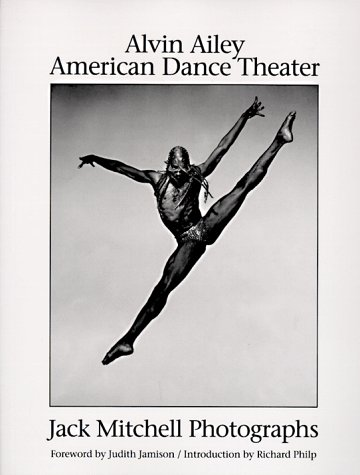 9780836245080: Alvin Ailey American Dance Theater: Jack Mitchell Photographs (A Donna Martin Book)