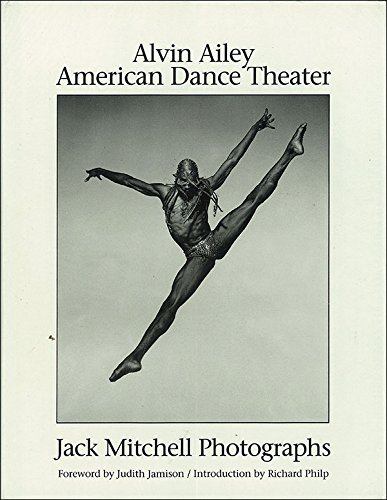 9780836245097: Alvin Ailey American Dance Theater: Jack Mitchell Photographs