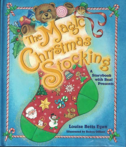 The Magic Christmas Stocking, a storybook with: Egan, Louise Betts,