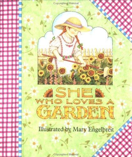 She Who Loves a Garden (Little Books)