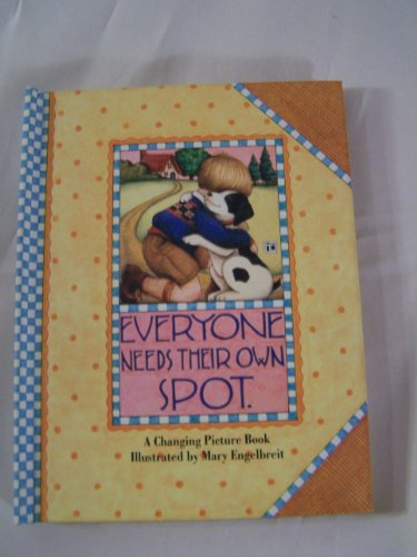 9780836246322: Everyone Needs Their Own Spot (Main Street Editions Changing Picture Books Series)