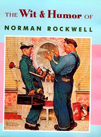 9780836247084: The Wit & Humor of Norman Rockwell (Main Street Editions)