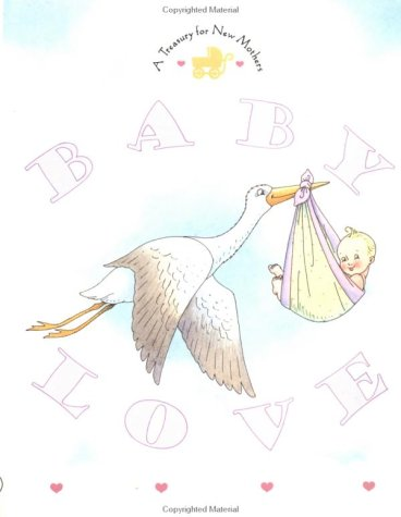 Baby Love: A Treasury for New Mothers (Main Street Editions): Ariel Books