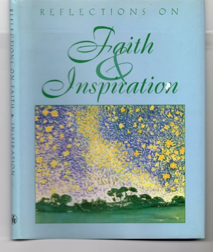 Reflections On Faith And Inspiration (Main Street: Ariel Books