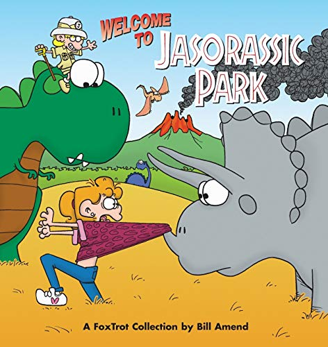 9780836251838: Welcome to Jasorassic Park: A FoxTrot Collection