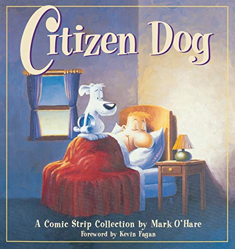 Citizen Dog: The First Collection