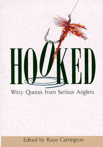 9780836251975: Hooked: Witty Quotes from Serious Anglers