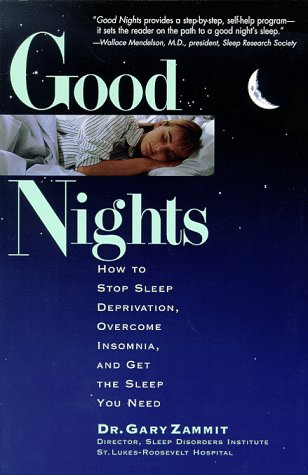 9780836252750: Good Nights: How to Stop Sleep Deprivation, Overcome Insomnia, and Get the Sleep You Need