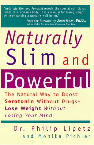 Naturally Slim and Powerful: Lipetz, Philip; Pichler, Monika