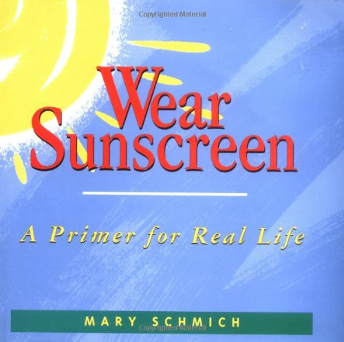 9780836255287: Wear Sunscreen: A Primer for Real Life